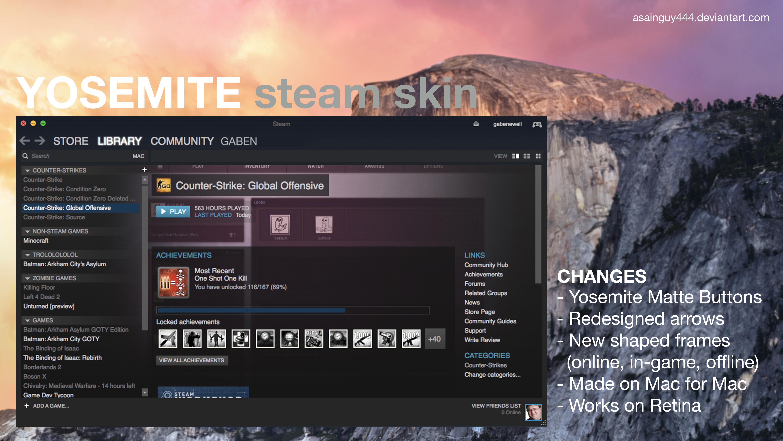Yosemite Steam Skin (OS X 10.10) [Works on Retina] by Asainguy444