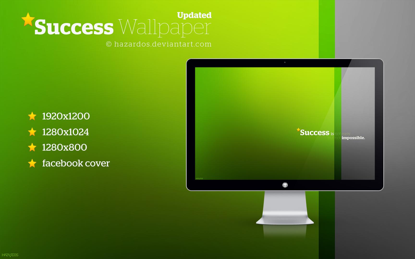 Success Wallpaper (Updated) by HAZARDOS