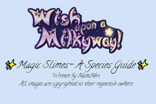 Magic Slimes- A Species Guide