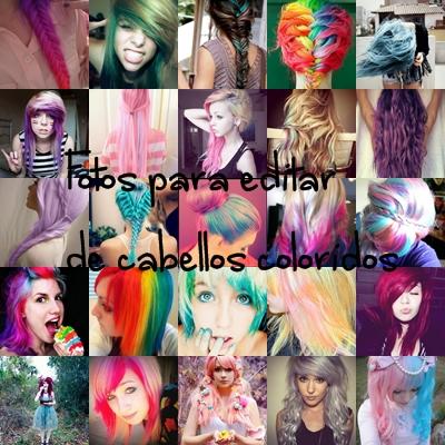 Fotos para editar de cabellos coloridos by solochiquitita