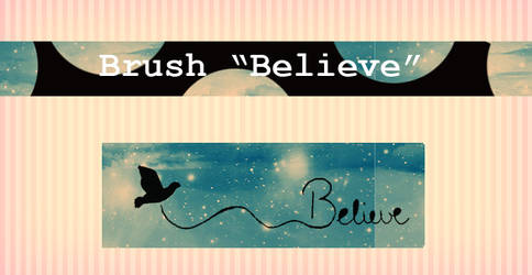 Brush Believe by solochiquitita