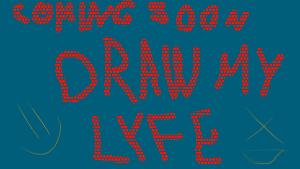 draw my life by AngelCARMINE