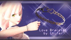 [MMD] Love Bracelet - DOWNLOAD - CLOSED