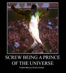 Freddie IS the Universe