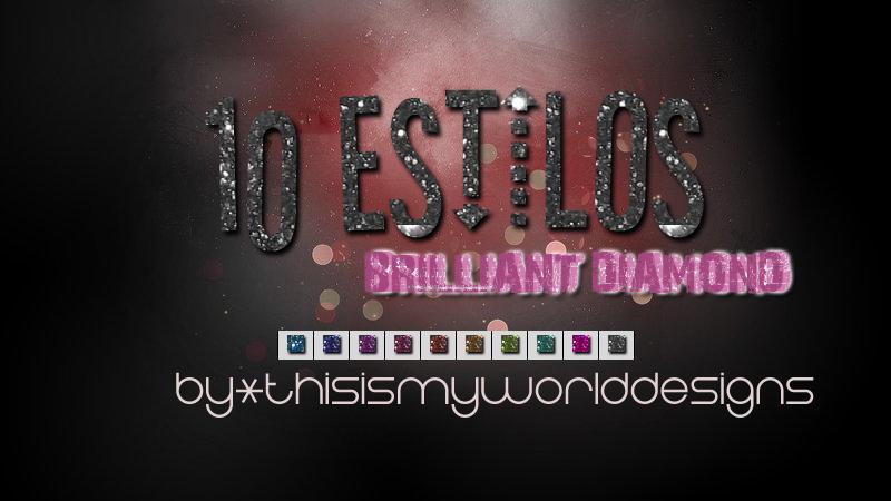 Styles BRILLIANT DIAMOND by ThisIsMyWorldDesigns