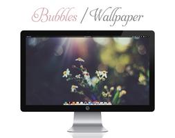 Bubbles Wallpaper by bokehlicia