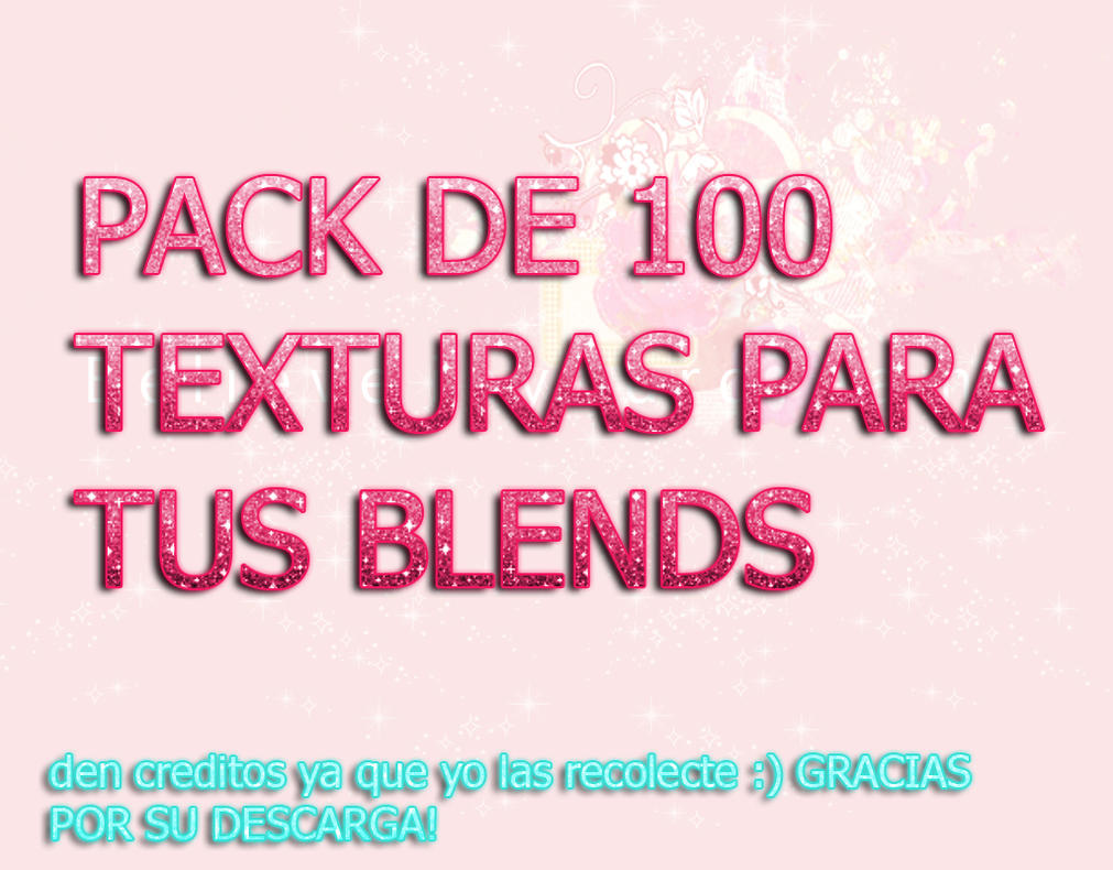 pack de 100 texturas para tus blends DEN CREDITOS! by pamelahflores