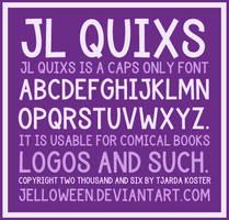 Font: JL QUIXS by jelloween