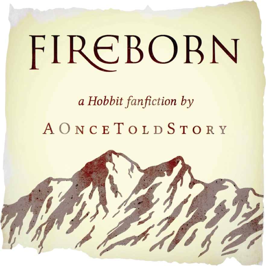 Fireborn (Hobbit) ~ Prologue by AOnceToldStory