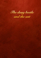 The Dung Beetle and the Ant