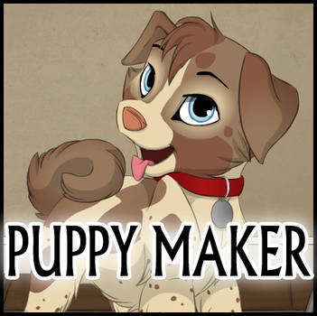 Puppy Maker by Kamirah