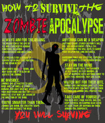 How To Survive The Zombie Apocalypse by DahliaOfFrivolity