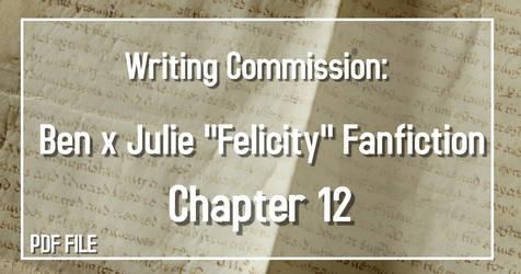 Writing Commission: Ben x Julie CH 12