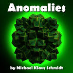 Anomalies - Features Demo by MKSchmidt