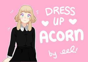 Dress Up Acorn by eelbunny