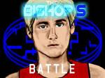Bishop's Battle: Emilio Estevez