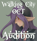 The Walking City OCT Audition by Overshadowed