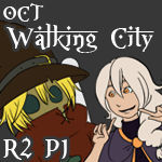 Walking City OCT: Round Two Part One