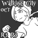 Walking City OCT: Round Three P3