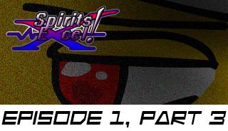 Spirits Excel! Episode 1 Part 3 by SkytheStarhero