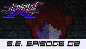 Spirits Excel! Episode 02 by SkytheStarhero