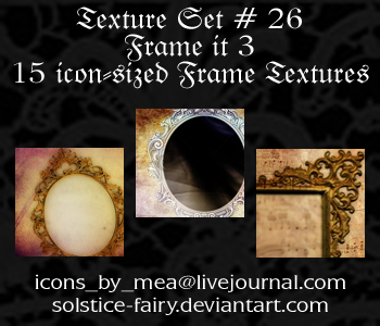 Texture Set 26 - Frame it 3 by solstice-fairy