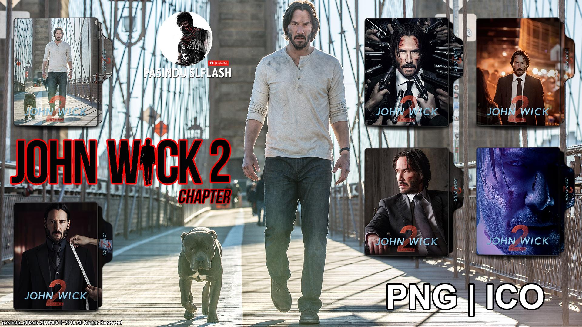 John Wick Chapter 2 2017 Folder Icon Pack By Pasinduslflash On Deviantart