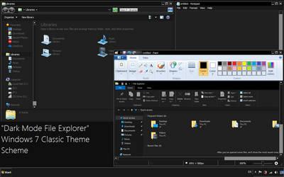'Dark Mode File Explorer' Windows 7 Classic Scheme