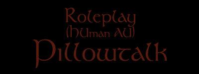 Roleplay | Pillowtalk | SA