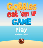 Gobbles Eat 'Em Up Game by nannerpus