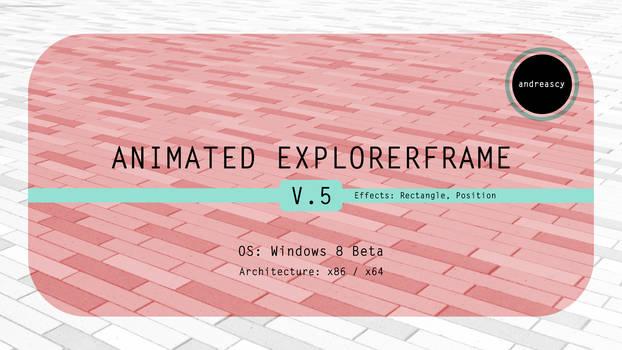 Animated ExplorerFrame V.5 Released