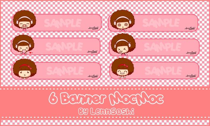 6 Banner MocMoc by LennSoshi