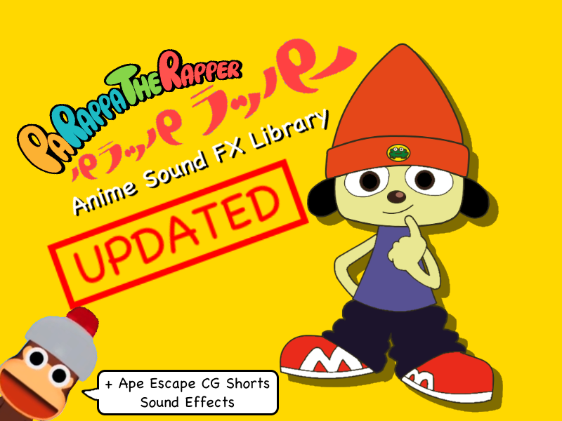 PaRappa Anime Sound FX Library (9-22-2018 UPDATE) by