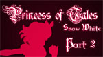 Princess of Tales: Part 2 by CandyRobot