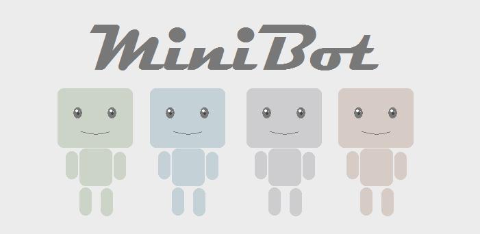 MiniBot  2.0  Windows  DONE