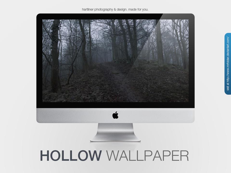 Hollow Wallpaper by MrFolder