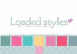 Loaded Styles