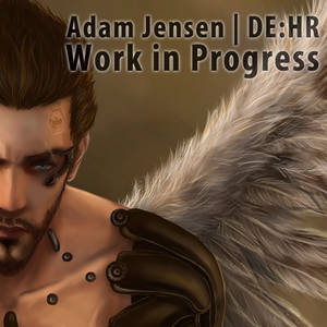Adam Jensen - DH:HR - Work in Progress