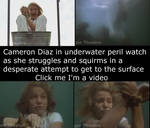 Cameron Diaz underwater peril