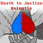 Death to Justice [Animatic Ending] by ReineofAberrants