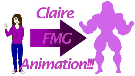 Claire FMG Animation!!!