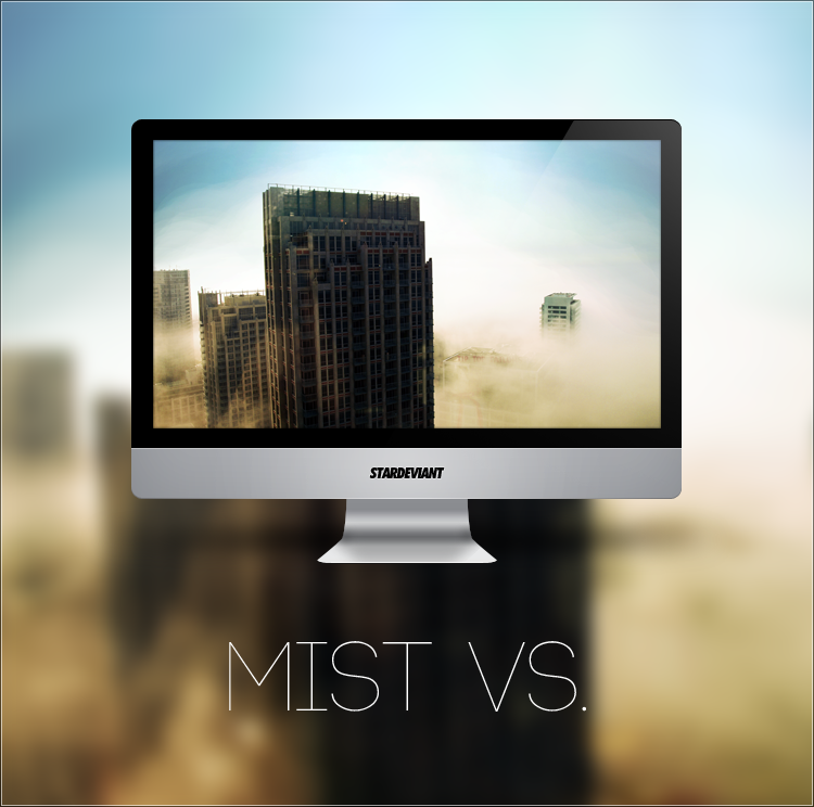 Mist VS. by Stardeviant