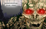 Reawakening Music Video