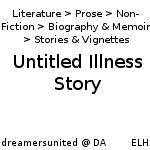 Untitled Illness Story by dreamersunited