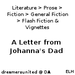 A Letter from Johanna's Dad by dreamersunited