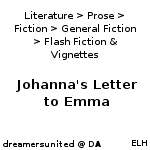 Johanna's Letter to Emma by dreamersunited