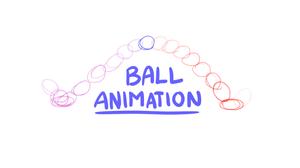 Ball Animation Test 9-7-17