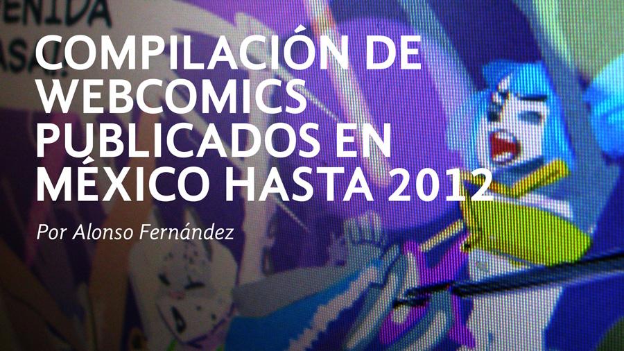 Compilacion de webcomics publicados en Mexico by KennoArkkan