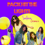 Pack Selena Gomez Hit The Lights