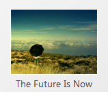 The Future Is Now by lovuhemant